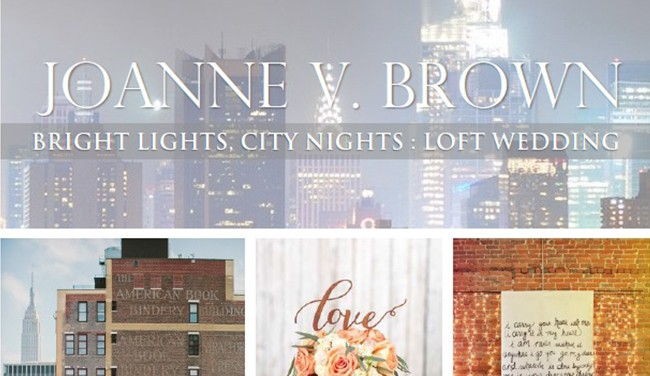 Mood Board 002.17: Bright Lights, City Nights - A Loft Wedding